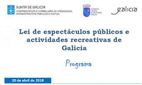 XORNADA LEI DE ESPECTÁCULOS PÚBLICOS E ACTIVIDADES RECREATIVAS DE GALICIA